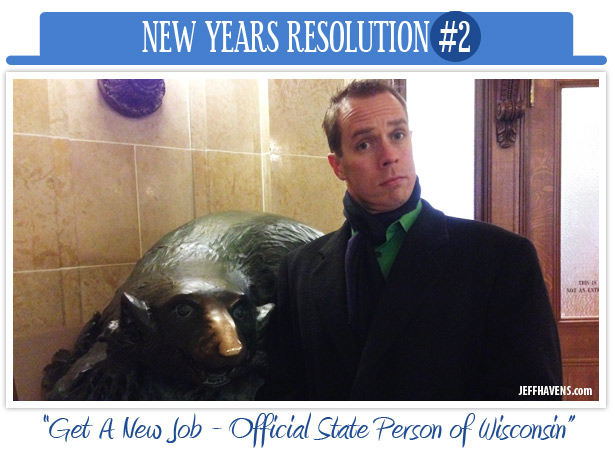 new years resolutions, get a job, official state person