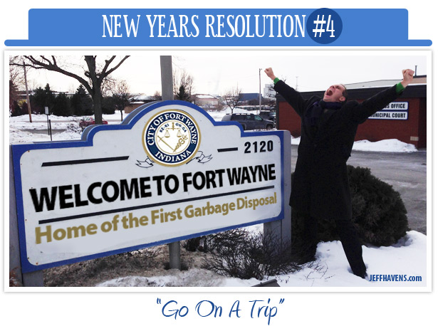 go on a trip, new years resolution