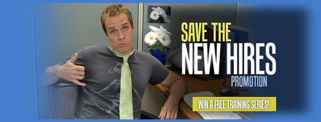 Save the New Hires Promo!