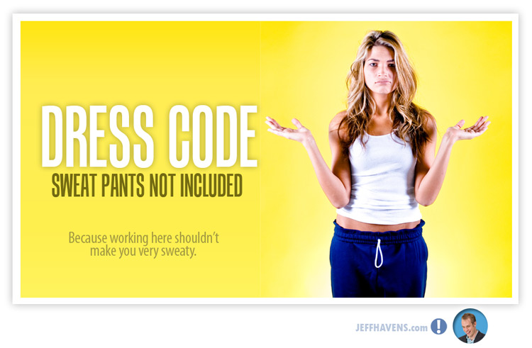Jeff Havens Dress Code Poster